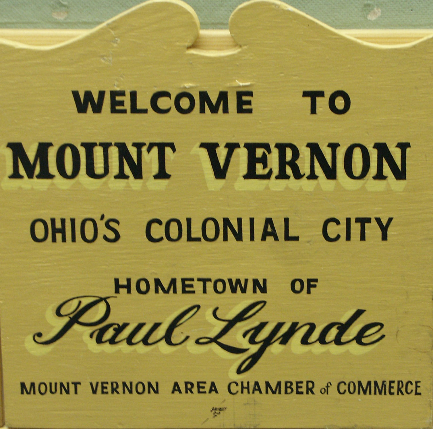 Paul Lynde signs at Mount Vernon city limits.